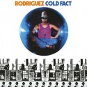 "Rodriguez "" Cold fact """