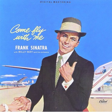 "Frank Sinatra "" Come fly with me """