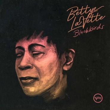 """Bettye Lavette """" Blackbirds """""""