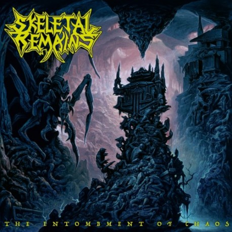 """Skeletal Remains """" The entombment of chaos """""""