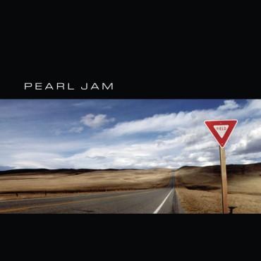 """Pearl Jam """" Yield """""""