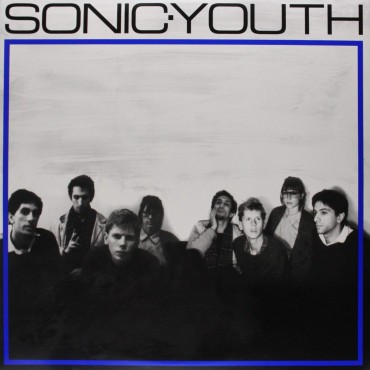 """Sonic Youth """" Sonic Youth """""""