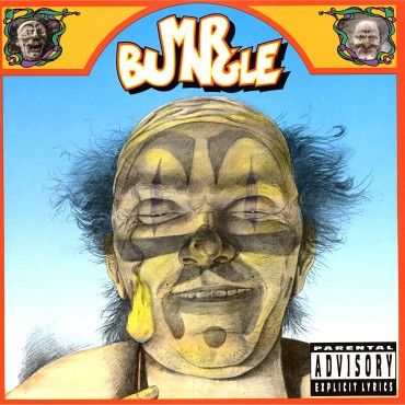"Mr. Bungle "" Mr. Bungle """