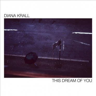 "Diana Krall "" This dream of you """