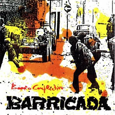 "Barricada "" Barrio conflictivo """