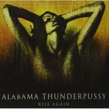 "Alabama Thunderpussy "" Rise again """