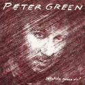 """Peter Green """" Whatcha gonna do? """""""