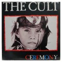 "The Cult "" Ceremony """