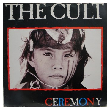 """The Cult """" Ceremony """""""