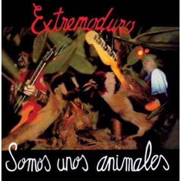"""Extremoduro """" Somos unos animales """""""
