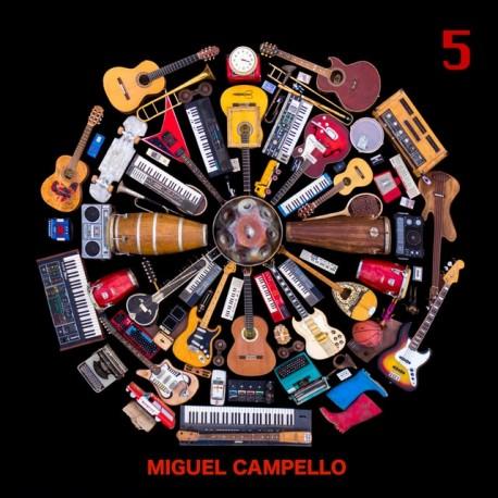 """Miguel Campello """" 5 """""""