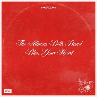 "The Allman Betts Band "" Bless your heart """