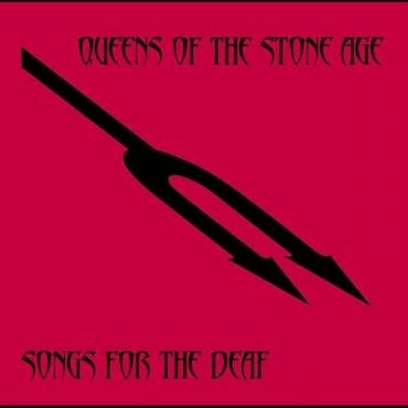 "Queens Of The Stone Age "" Songs for the deaf """