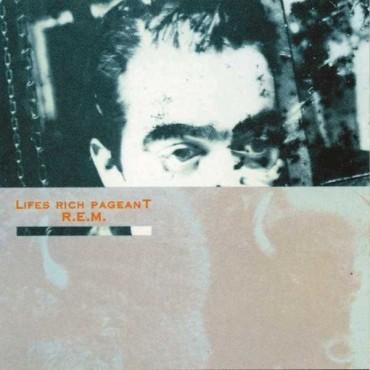"""R.E.M. """" Lifes rich pageant """""""