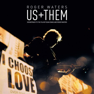 """Roger Waters """" Us + Them """""""