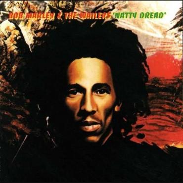 "Bob Marley & The Wailers "" Natty dread """