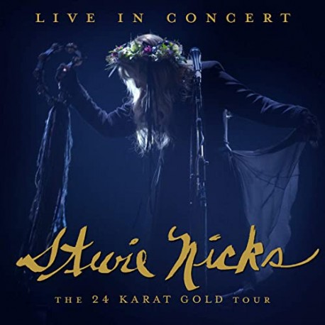 "Stevie Nicks "" Live in concert-The 24 karat gold tour """