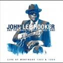 """John Lee Hooker """" Live at Montreux 1983 & 1990 """""""