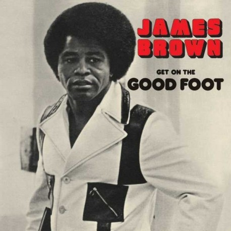 """James Brown """" Get on the good foot """""""