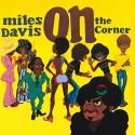 "Miles Davis "" On the corner """