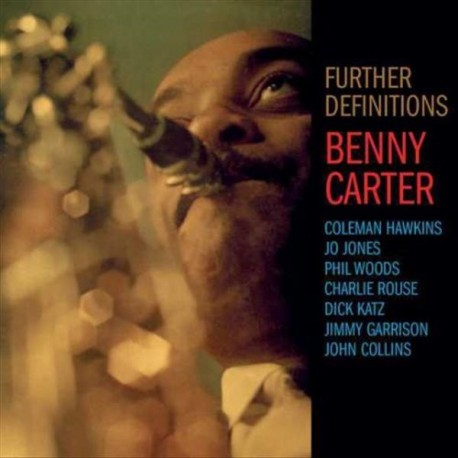 """Benny Carter & His Orchestra """" Further definitions """""""