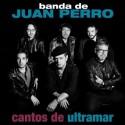 "Juan Perro "" Cantos de ultramar """