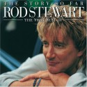 "Rod Stewart "" The story so far-The very best of """
