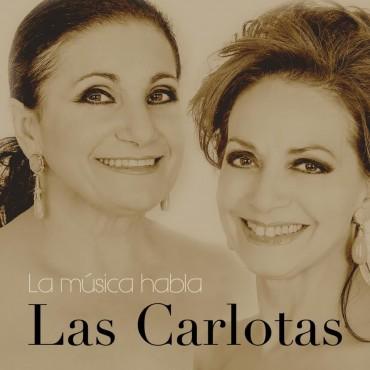 "Las Carlotas "" La música habla """