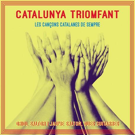 """Catalunya Triomfant """" Les cançons catalanes de sempre """" V/A"""