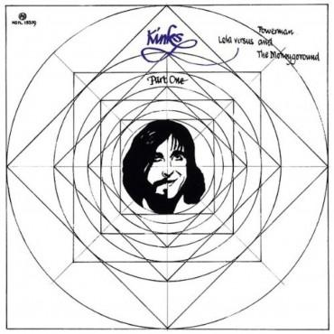 """The Kinks """" Lola versus Powerman and the Moneygoround, part one """""""