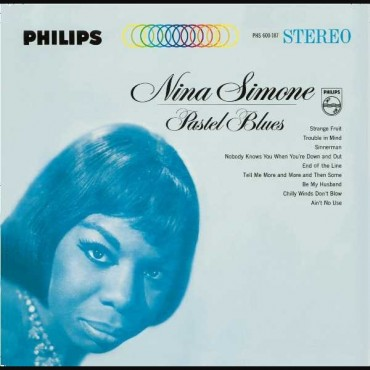 "Nina Simone "" Pastel blues """