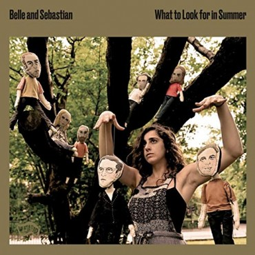 """Belle and Sebastian """" What to look for in summer """""""