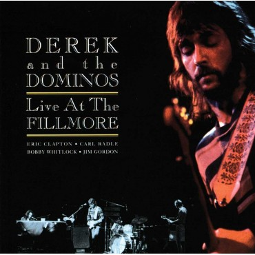"""Derek & The Dominos """" Live at the Fillmore """""""
