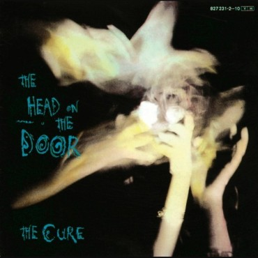 """The Cure """" The head on the door """""""
