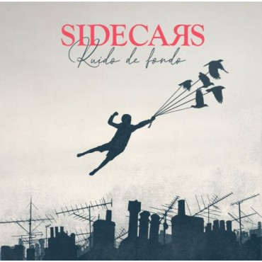 "Sidecars "" Ruido de fondo """
