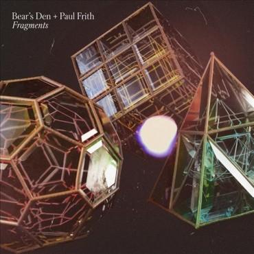 """Bear's Den & Paul Frith """" Fragments """""""