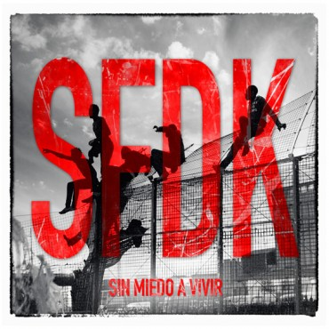 "Sfdk "" Sin miedo a vivir """