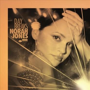 """Norah Jones """" Day breaks """""""