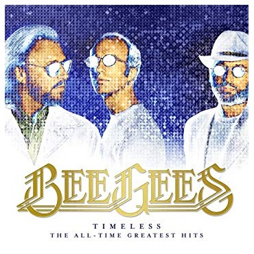 """Bee Gees """" Timeless: The all-time greatest hits """""""