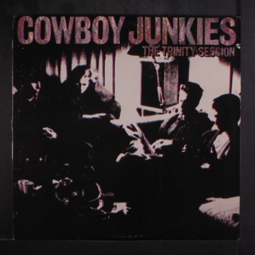 "Cowboy Junkies "" The Trinity session """