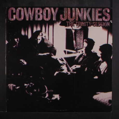 "Cowboy Junkies "" The Trinity session """