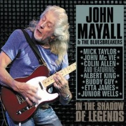 "John Mayall & the Bluesbreakers "" In the shadow of legends """