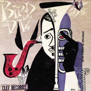 """Charlie Parker & Dizzy Gillespie """" Bird & Diz """""""