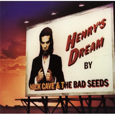 """Nick Cave & The Bad Seeds """" Henry's dream """""""