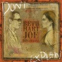 "Joe Bonamassa & Beth Hart "" Don't explain """