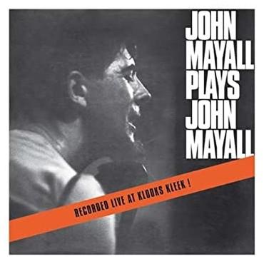 """John Mayall """" Plays John Mayall """""""