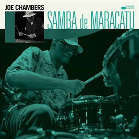 "Joe Chambers "" Samba de Maracatu """