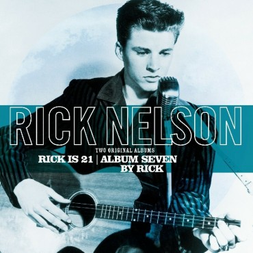 "Rick Nelson "" Rick as 21/Album seven by Rick """