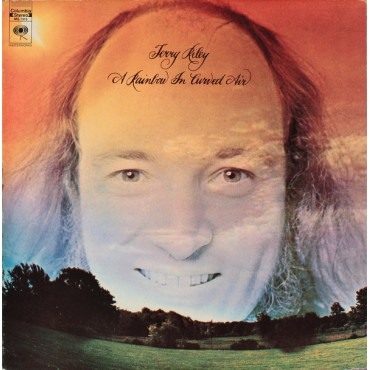"""Terry Riley """" A rainbow in curved air """""""