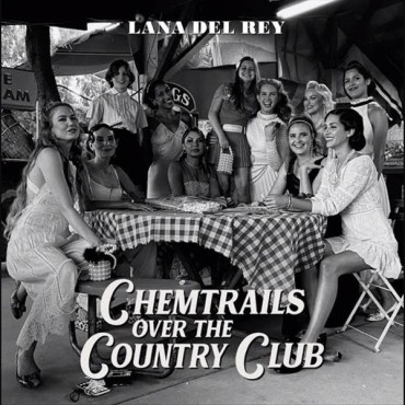 """Lana Del Rey """" Chemtrails over the country club """""""